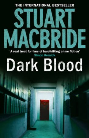 Dark Blood by Stuart MacBride