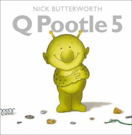 Q Pootle 5 - Book & CD by Nick Butterworth