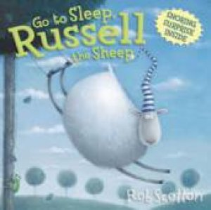 Go To Sleep Russell The Sheep by Rob Scotton