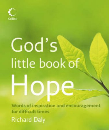 God's Little Book Of Hope by Richard Daly