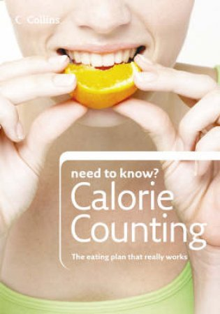 Collins Need To Know: Calorie Counting by Kate Santon