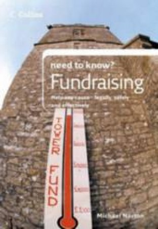 Collins Need To Know? Fundraising by Michael Norton