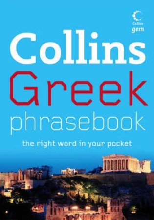 Collins Gem: Greek Phrasebook by None
