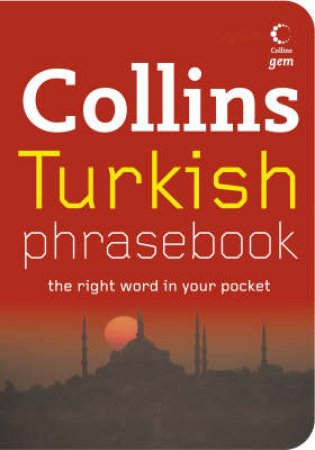 Collins Gem: Turkish Phrasebook by None