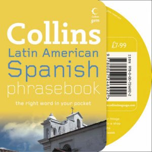 Collins Gem: Latin American Spanish Phrasebook - Book & CD by None