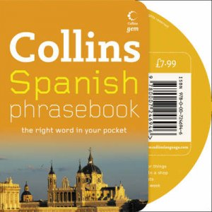 Collins Gem: Spanish Phrasebook - Book & CD  by None