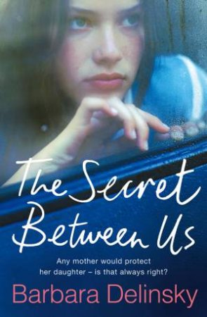 Secret Between Us by Barbara Delinsky