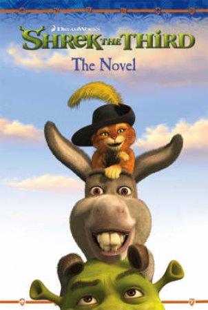 Shrek The Third: Movie Novelisation by Unknown