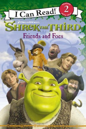 Shrek The Third: Friends And Foes by None
