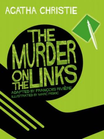 Murder On The Links (Comic Strip Edition) by Agatha Christie