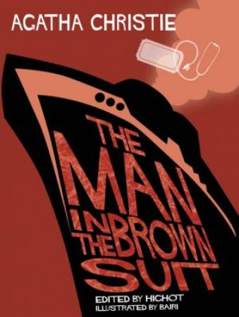 The Man In The Brown Suit: Comic Strip Edition by Agatha Christie