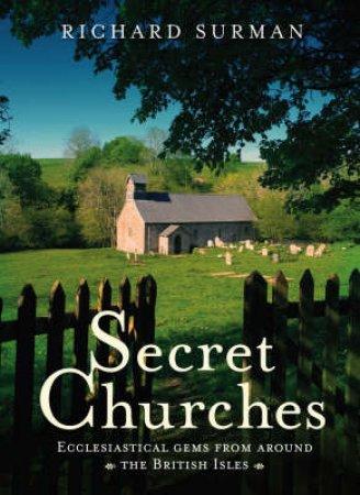 Secret Churches by Richard Surman