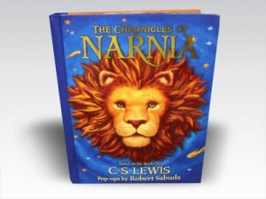 The Chronicles Of Narnia: A Pop-up by Robert Sabuda
