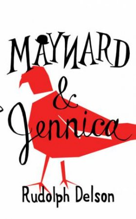 Maynard And Jennica by Rudolph Delson