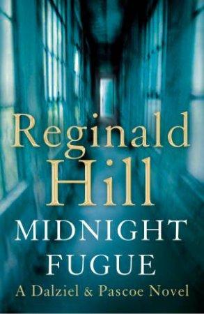 Midnight Fugue by Reginald Hill