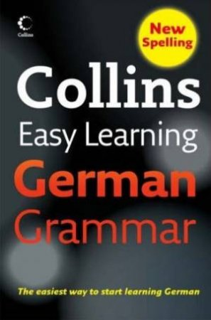 Collins Easy Learning German Grammar, 2nd Ed by Various