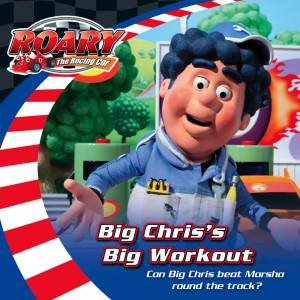 Roary The Racing Car: Big Chris' Big Work Out by Various