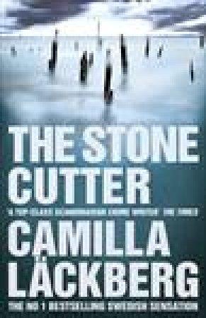 Stonecutter by Camilla Lackberg