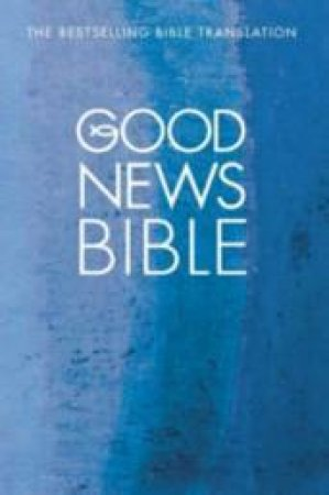 Good News Bible: Compact by None