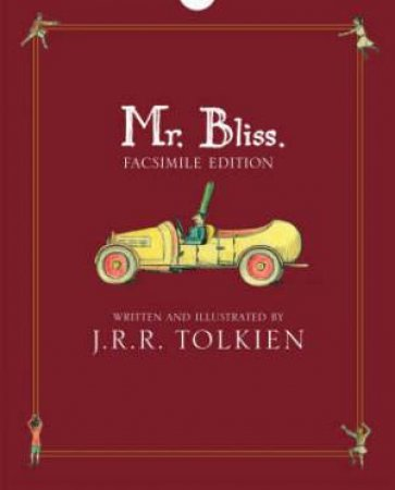 Mr Bliss: Revised Edition by J R R Tolkien