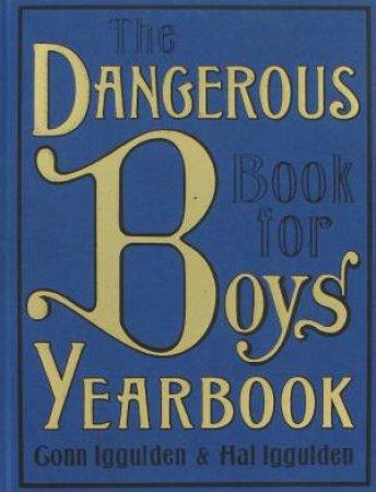 Dangerous Book For Boys Yearbook by Conn Iggulden & Hal Iggulden