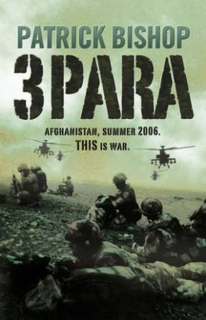 3 Para by Patrick Bishop