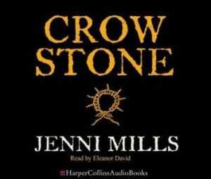 Crow Stone Abridged - CD by Jenni Mills