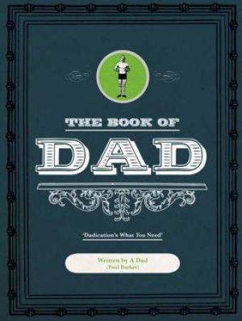 The Book Of Dad by Paul Barker