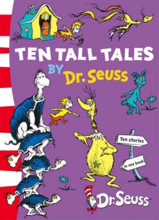 Ten Tall Tales by Dr Seuss