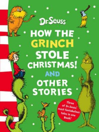 How The Grinch Stole Christmas And Other Stories, Bind-Up 50th Birthday Edition by Dr Seuss