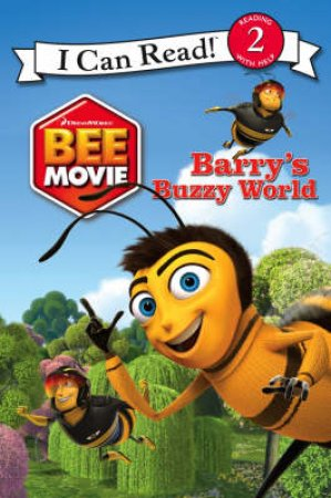 Bee Movie: Barry's Buzzy World (I Can Read) by .