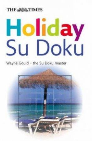Holiday Su Doku by Wayne Gould