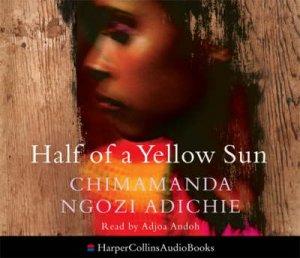 Half Of A Yellow Sun Abridged 6/360 by Chimamanda Ngozi Adichie