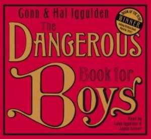 The Dangerous Book For Boys Abridged 1/60 - CD by Conn Iggulden
