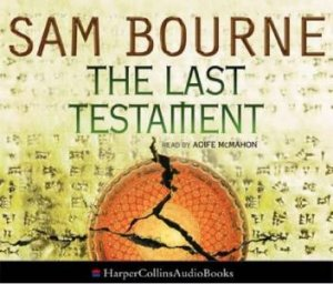 The Last Testament Abridged - CD by Sam Bourne