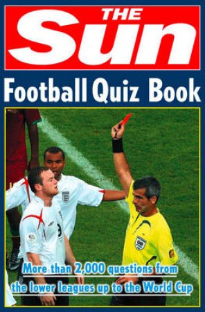 The Sun Football Quiz Book by Nick Holt