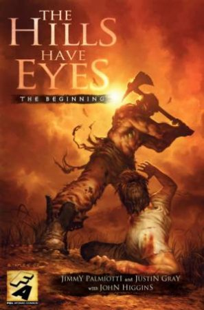 The Hills Have Eyes by Jimmy Palmiotti