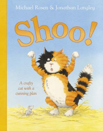 Shoo! Book And CD by Michael Rosen