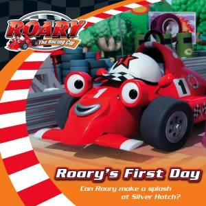 Roary the Racing Car: Roary's First Day by Various