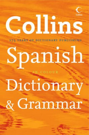 Collins Spanish Dictionary And Grammar by .