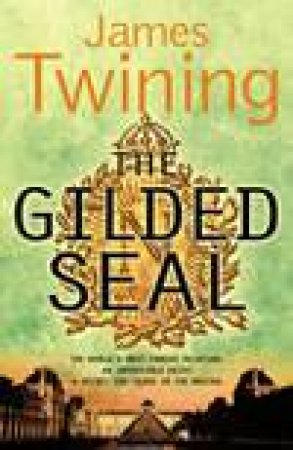 The Gilded Seal by James Twining