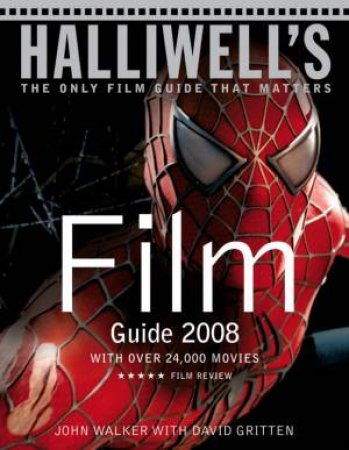 Halliwell's Film, DVD and Video Guide 2008 by Various