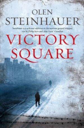 Victory Square by Olen Steinhauer