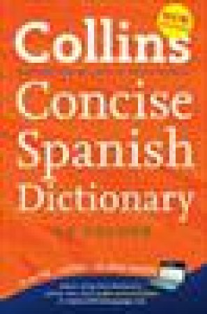 Collins Concise Spanish Dictionary in Colour, 7th Ed by Various