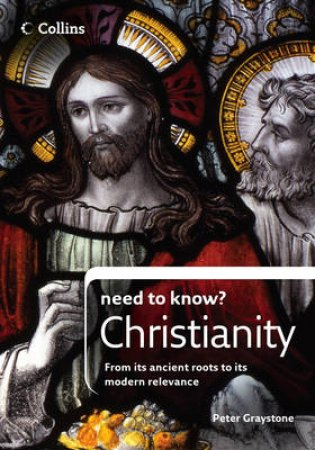 Collins Need To Know? Christianity by Peter Graystone