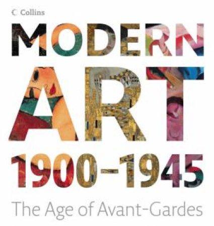 Modern Art: From 1900 - 1945 by Stefano Zuffi