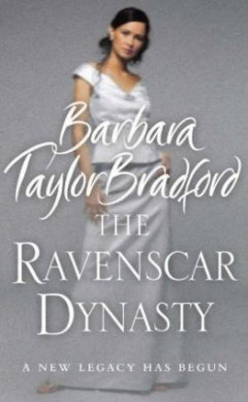 The Ravenscar Dynasty Abridged 4/240 - CD by Barbara Taylor Bradford