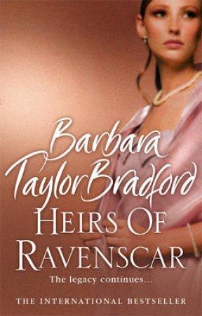 Heirs Of Ravenscar Abridged 3/180 by Barbara Taylor Bradford