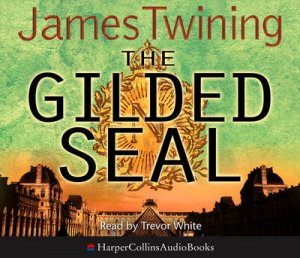 The Gilded Seal Abridged 3/180 by James Twining