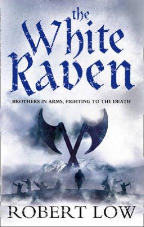 White Raven by Robert Low